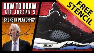 HOW TO DRAW: Air Jordan 5 - Step By Step w/ FREE Stencil