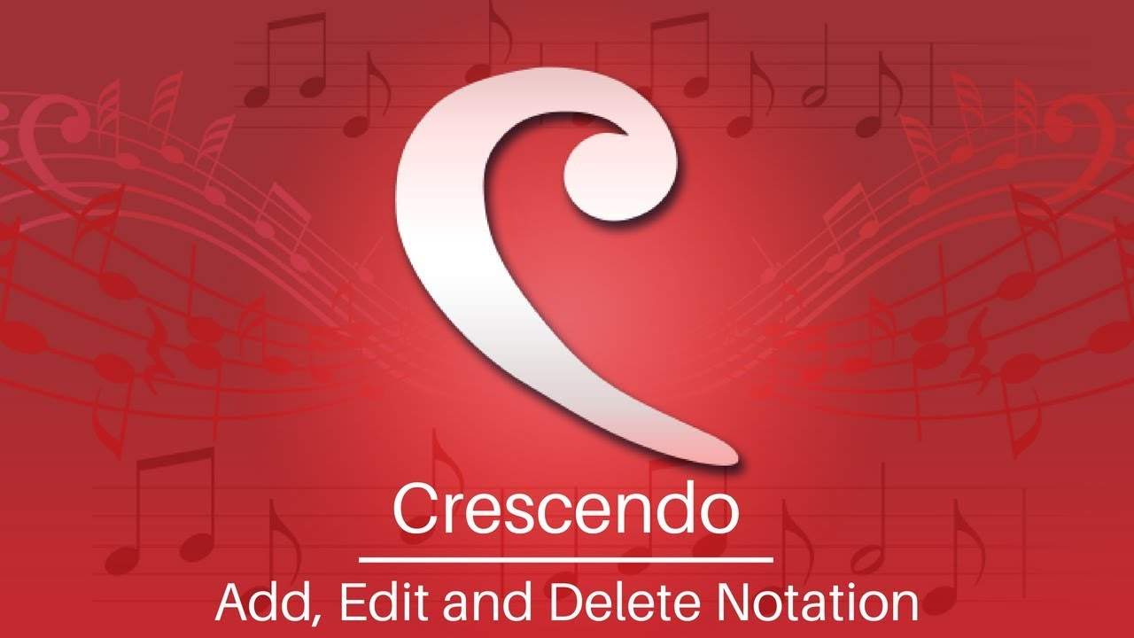 Download Crescendo Music Notation Tutorial | Add, Edit, and Delete Notations
