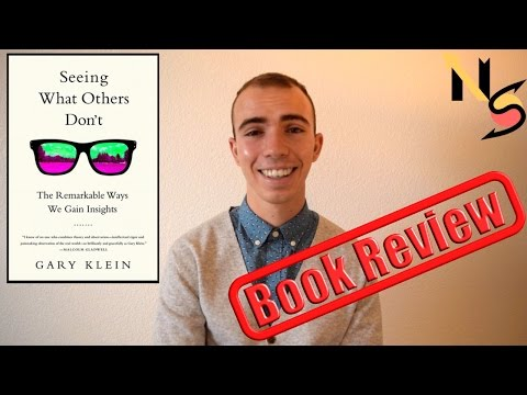Seeing What Others Don't by Gary Klein|Book Review