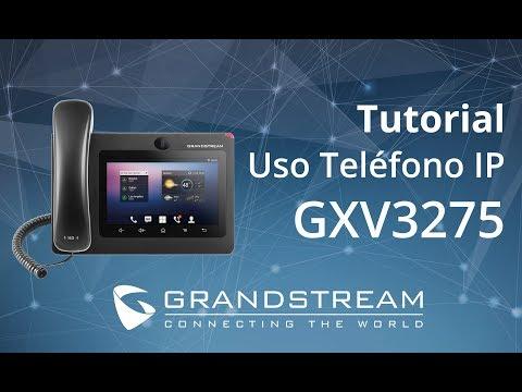 Grandstream - Video Tutorial uso del equipo GXV3275