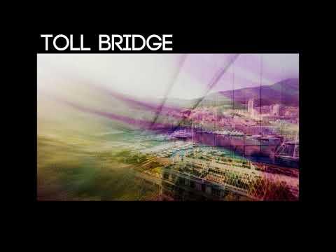 Toll Bridge - Downtown Riviera