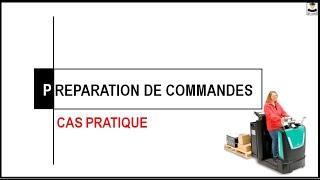 PREPARATION DE COMMANDES (CAS PRATIQUE)