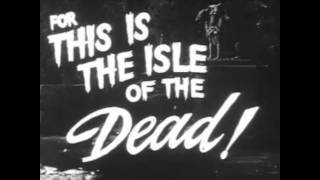 Isle Of The Dead 1945 Trailer