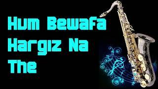 #177:-Hum Bewafa Hargiz Na The || Shalimar || Kishore Kumar || Best Saxophone Instrumental