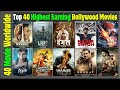 Top 40 Highest Earning Indian Movies of All Time | Worldwide Collection | Top 40 Hindi Movies List.