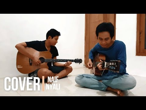 Nyali - Naif (Cover by Bangben)