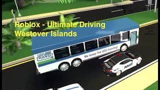 Roblox - Ultimate Driving Westover Islands Bus Route: Westover to Kensington