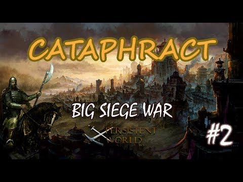 Persistent World Mod for Mount & Blade: Warband Big Siege War ( Cataphract ) # 2