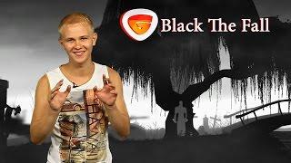 Видео обзор игры Black The Fall