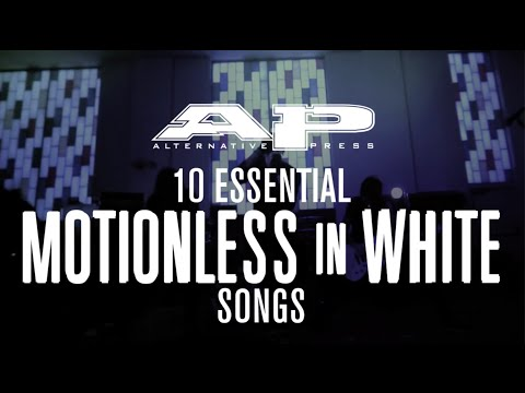 10 Essential: MOTIONLESS IN WHITE songs