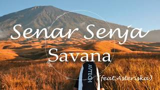 Senar Senja  Savana (featAsteriska) Lirik