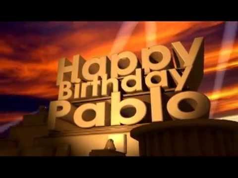 Happy Birthday Pablo Youtube