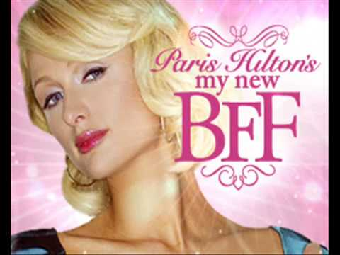 Paris Hilton-My New BFF...song!!!!+Download mp3..free