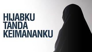 Hijabku Tanda Keimananku - Ustadz Ahmad Zainuddin Al-Banjary