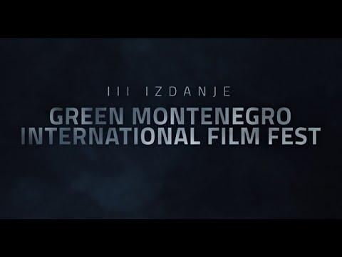 Najava za III izdanje Green Montenegro International Film Fest 2017