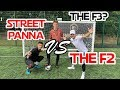 Street Panna vs The F2! Crazy football challenges- the F3?