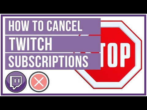 How To Cancel A Twitch Subscription - Unsubscribe From A Twitch Streamer
