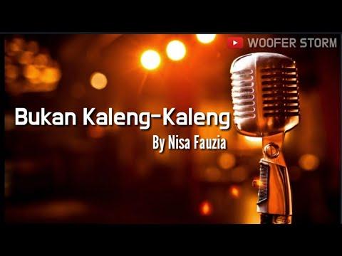 Nisa Fauzia - Bukan Kaleng Kaleng l Lirik Video 2019 l The Best Song Of Nisa Fauzia