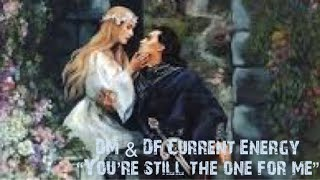 """Divine Masculine & Feminine Current Energy Reading """"Your Still The One"""""""