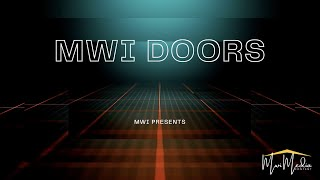 MWI Doors: Informational Video w/ Randy Chaffee