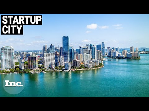 Why Miami Is The Perfect Place To Start A Business | Inc.