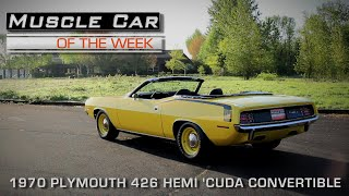Muscle Car Of The Week Video Episode #161:  1970 Plymouth Hemi 'Cuda Convertible 4-Speed Lemon Twist
