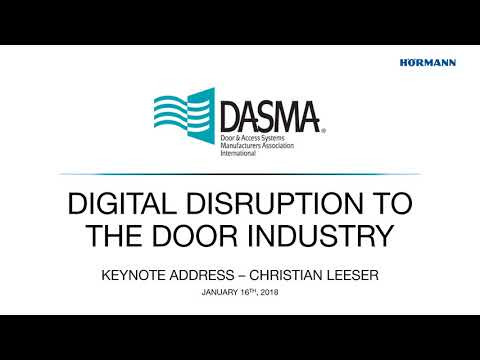 DASMA '18   K1   Digital Disruption to the Door Industry