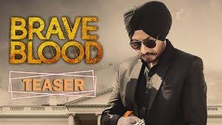 Brave Blood | Teaser | Virasat Sandhu | New Punjabi Song 2019 | Friday Fun Records