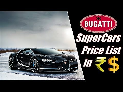 Bugatti Supercars Price List Youtube