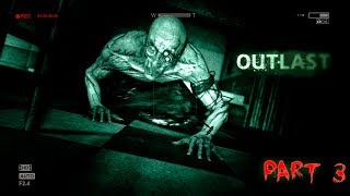 OUTLAST Walkthrough PART 3
