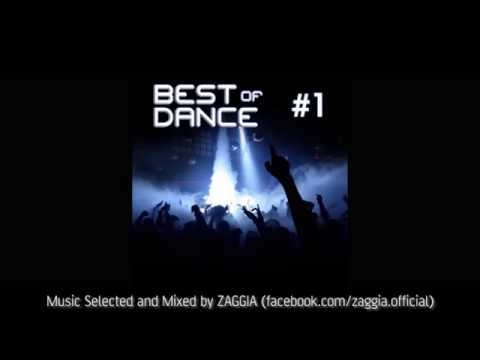 ZAGGIA presents: BEST of DANCE #1 (Top of Dance Songs, Music Mixed Compilation)
