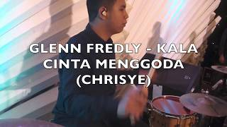 Glenn Fredly - Kala Cinta Menggoda (Chrisye) (drumcam)