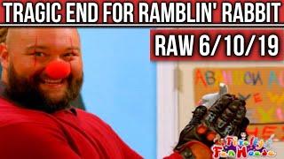 WWE RAW 6/10/19: Bray Wyatt TURNS On Ramblin' Rabbit! R-Truth & Carmella Trapped In Elevator!