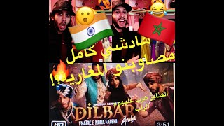 Dilbar Arabic Version | Fnaire Feat. Nora Fatehi Reaction