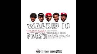 Bankroll Fresh ft. Street Money Boochie & Travis Porter - Walked In [Prod. By Mr.2-17] thumbnail