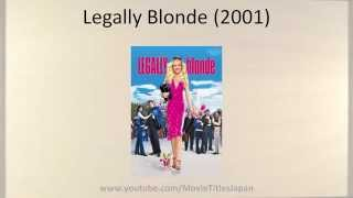 Legally Blonde - Movie Title in Japanese