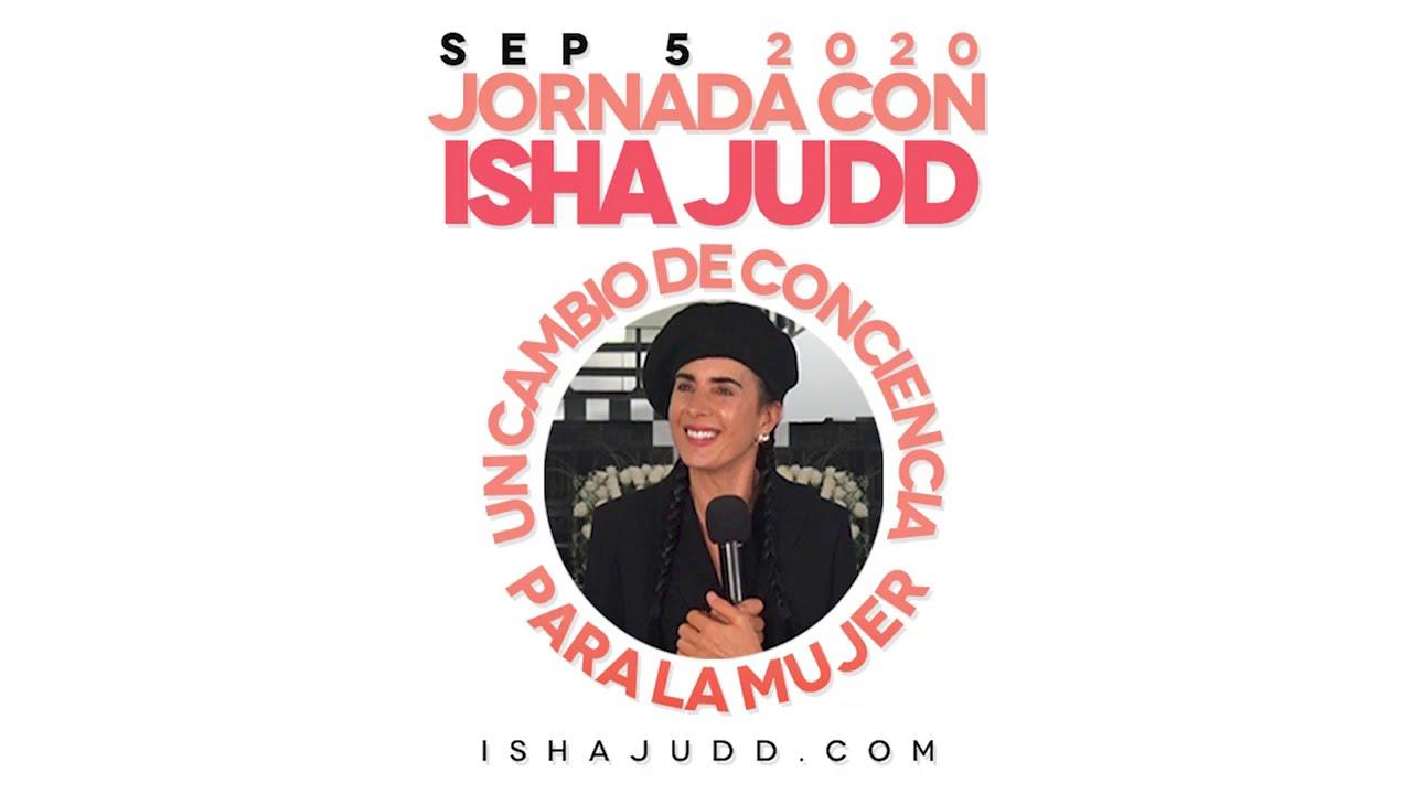 Isha Judd nos habla sobre este es el momento de evaluar lo realmente importante.