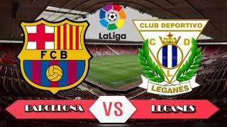 Barcelona vs leganes match 2020 live updates