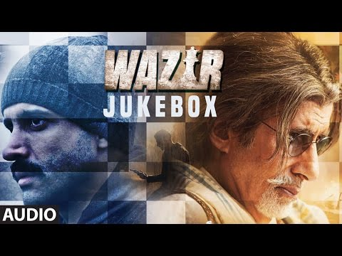 WAZIR Full Audio Songs (JUKEBOX) | Farhan Akhtar, Aditi Rao Hydari, Amitabh Bachchan | T-Series