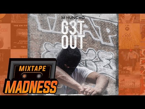 M Huncho - Take Away The Pain [G3T OUT] | @MixtapeMadness