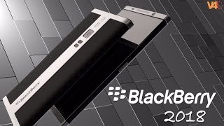 BlackBerry 2018 Concept With 8GB Of RAM And 256GB Of ROM BlackBerry Spirit 2018