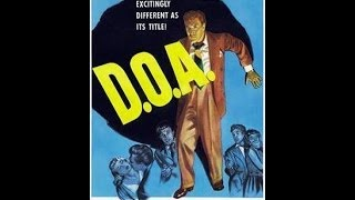 D.O.A. (Full Movie) (1950) (Remastered) (HD 1080p)