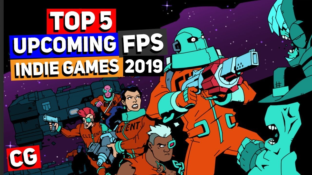 Top 5 Upcoming Fps First Person Shooter Indie Games In