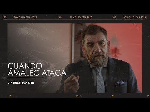 Apóstol Billy Bunster - Cuando Amalec Ataca