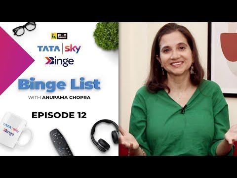 Episode 12 | Binge List with Anupama Chopra | Tata Sky Binge | Film Companion