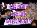Weekend Vlog 152 - Credit Card Roulette