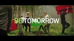 Be tomorrow - Huominen on sinun, joka kyseenalaistat nykyisen