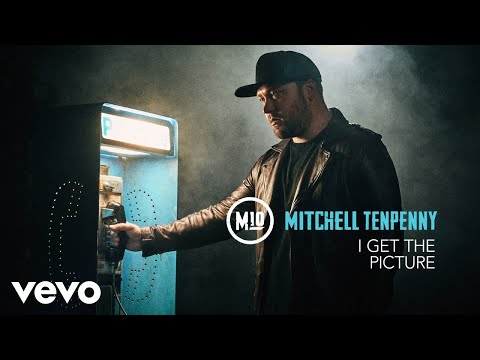 Mitchell Tenpenny - I Get the Picture (Audio)
