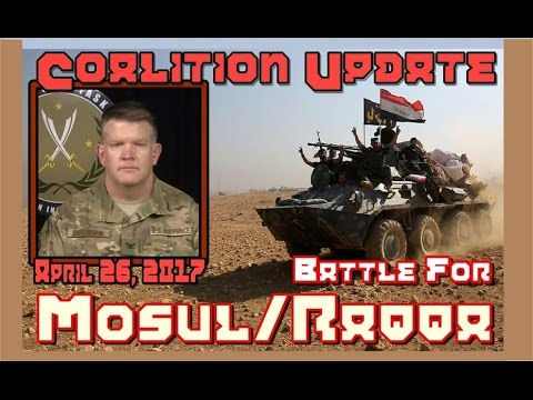 NATO w/CC: Iraq/Syria. 4--26-17. Operations Update From Col. Dorrian via Baghdad.