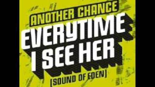 ANOTHER CHANCE - SOUND OF EDEN (LAIDBACK LUKE REWORK)